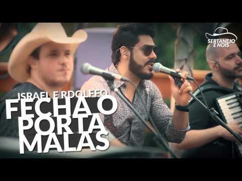 Israel e Rodolffo - Fecha o Porta Mala (DVD 2016 Sétimo Sol)