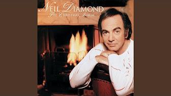Neil Diamond The Christmas Album Full Album Youtube