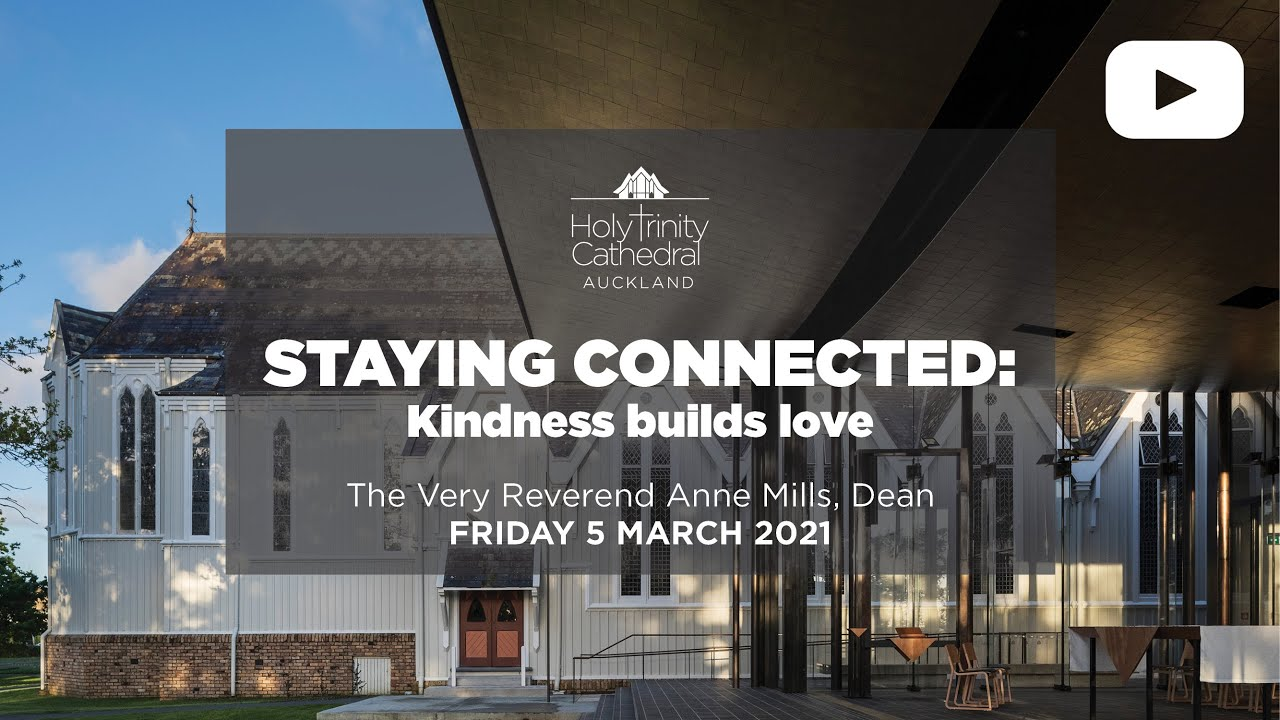 Staying connected: kindness builds love