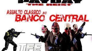 Payday the heist: Assalto ao banco central
