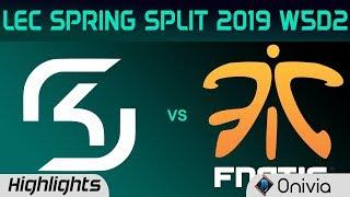 SK vs FNC Highlights LEC Spring Split 2019 W5D2 SK Gaming vs Fnatic By Onivia