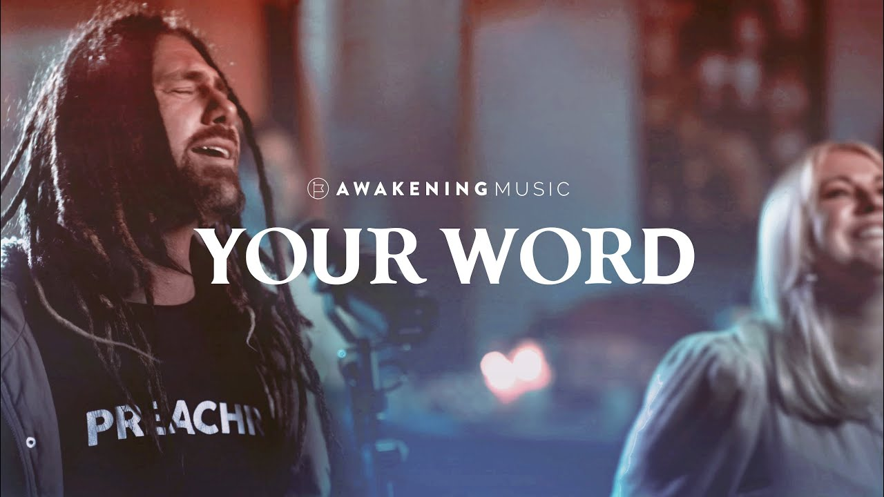 Download Your Word (Live Studio Recording) | Awakening Music [feat. Daniel Hagen and Ally Dowling]