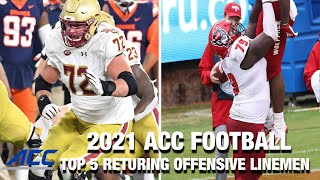 Top 5 Returning Offensive Linemen | ACC Football 2021