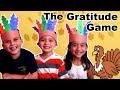 The Gratitude game (a fun thanksgiving game for everyone)