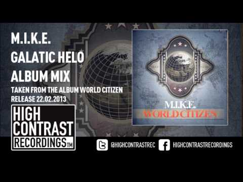 08. M.I.K.E. - Galactic Halo (Album Mix) [HD/HQ]