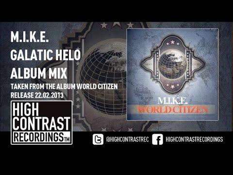 08. M.I.K.E. - Galactic Halo (Album Mix) [HD/HQ]