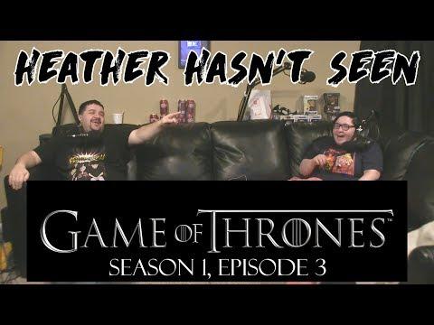 Game of Thrones - Season 1, Episode 3 - Heather Hasn't Seen