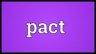 Pact Meaning