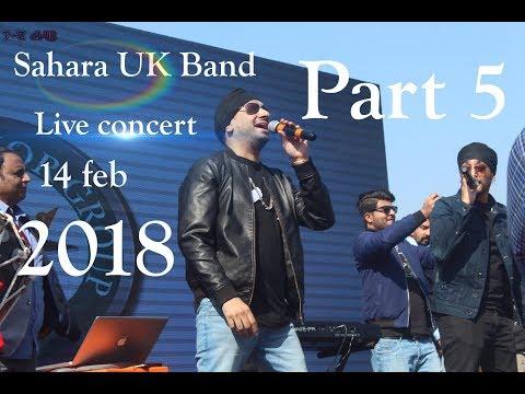 Sahara UK Band live concert 14 Feb 2018 {Part-5} ( superior GRW )             oh ho ho ho song