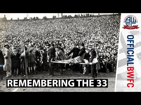 REMEMBERING THE 33 | The Burnden Park Disaster