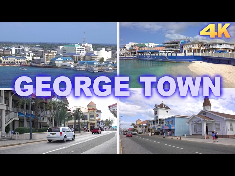 GEORGE TOWN - GRAND CAYMAN 4K 2017