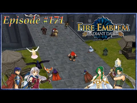 Fire Emblem: Radiant Dawn - Reaching The Tower, Armies Convene - Episode 171
