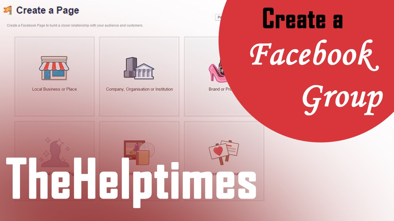 How To Create a Facebook Group - Facebook Guide