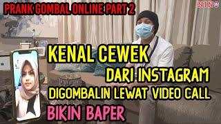 GOMBALIN CEWEK CANTIK LEWAT VIDEO CALL , DARI MARAH SAMPAI BAPER