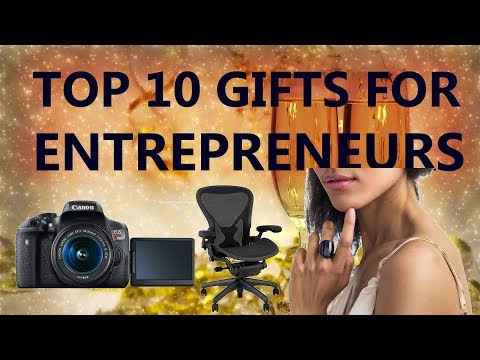 The top 10 gift ideas for small business owners and entrepreneurs in 2018