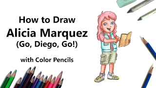 How to Draw Alicia Marquez from Go, Diego, Go! with Color Pencils [Time Lapse]