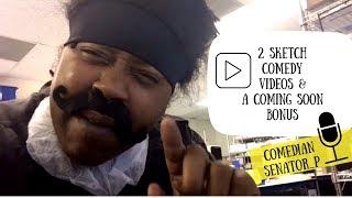 2 Comedy Sketches & A Bonus