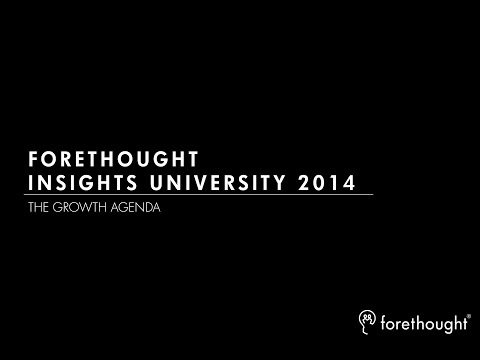 Forethought Insights University 2014 - Highlights
