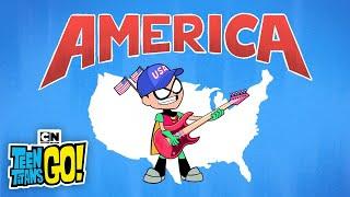 Robin's America Song   Teen Titans GO!   Cartoon Network