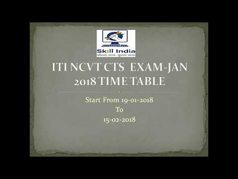 ITI CTS NCVT JAN-FEB EXAM TIME-TABLE 2018 - YouTube