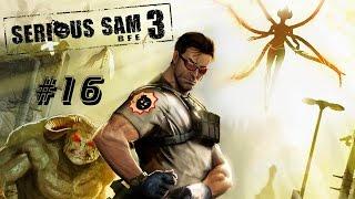 Прохождение Serious Sam 3: BFE - Часть 16: Последний человек на Земле [1/2] (Без комментариев)