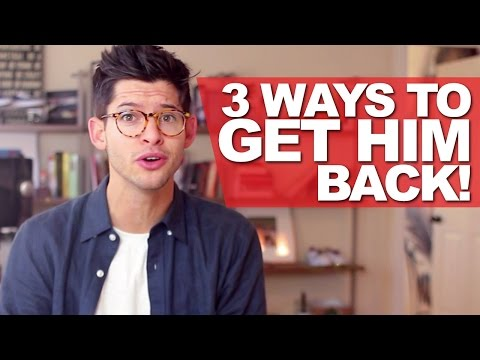 3 WAYS TO GET HIM BACK! | #DEARHUNTER