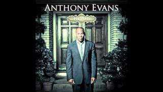Watch Anthony Evans How He Loves video