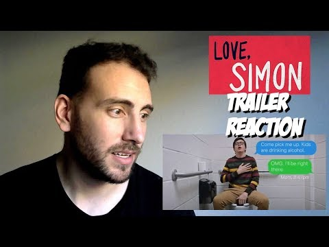 Love, Simon Trailer #2 - Trailer Reaction