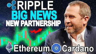 Ripple (XRP) HUGE New PARTNERSHIP ! Ethereum (ETH) Crazy WHALES ! Cardano (ADA) New UPDATE