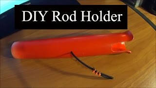 Easy Diy Rod Holder Build