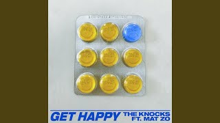 Play Get Happy (feat. Mat Zo)