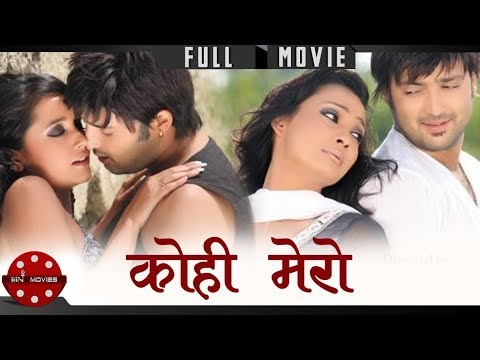 Kohi Mero - Hit Nepali Full Movie | Ft. Aryan Sigdel, Jharana Bajracharya, Sanchita & Alok Nembang