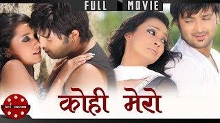 Kohi Mero | Nepali Full Movie | Aryan Sigdel | Sanchita Luitel | Jharana Bajracharya