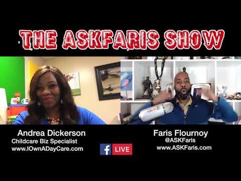 The ASKFaris Show S2 E8 | Andrea Dickerson | IOwnADayCare.com
