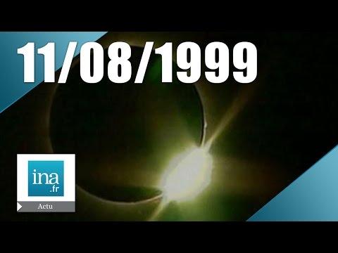 20h France 2 du 11 août 1999 - Eclipse solaire en France - Archive INA