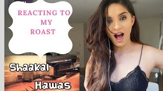 Reacting to my own roast| By Ella