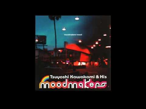 きっと言える (Kitto Ieru) - Tsuyoshi Kawakami & His Moodmakers
