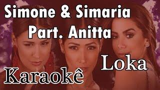 Simone & Simaria Ft.  Anitta loka Karaokê Acústico