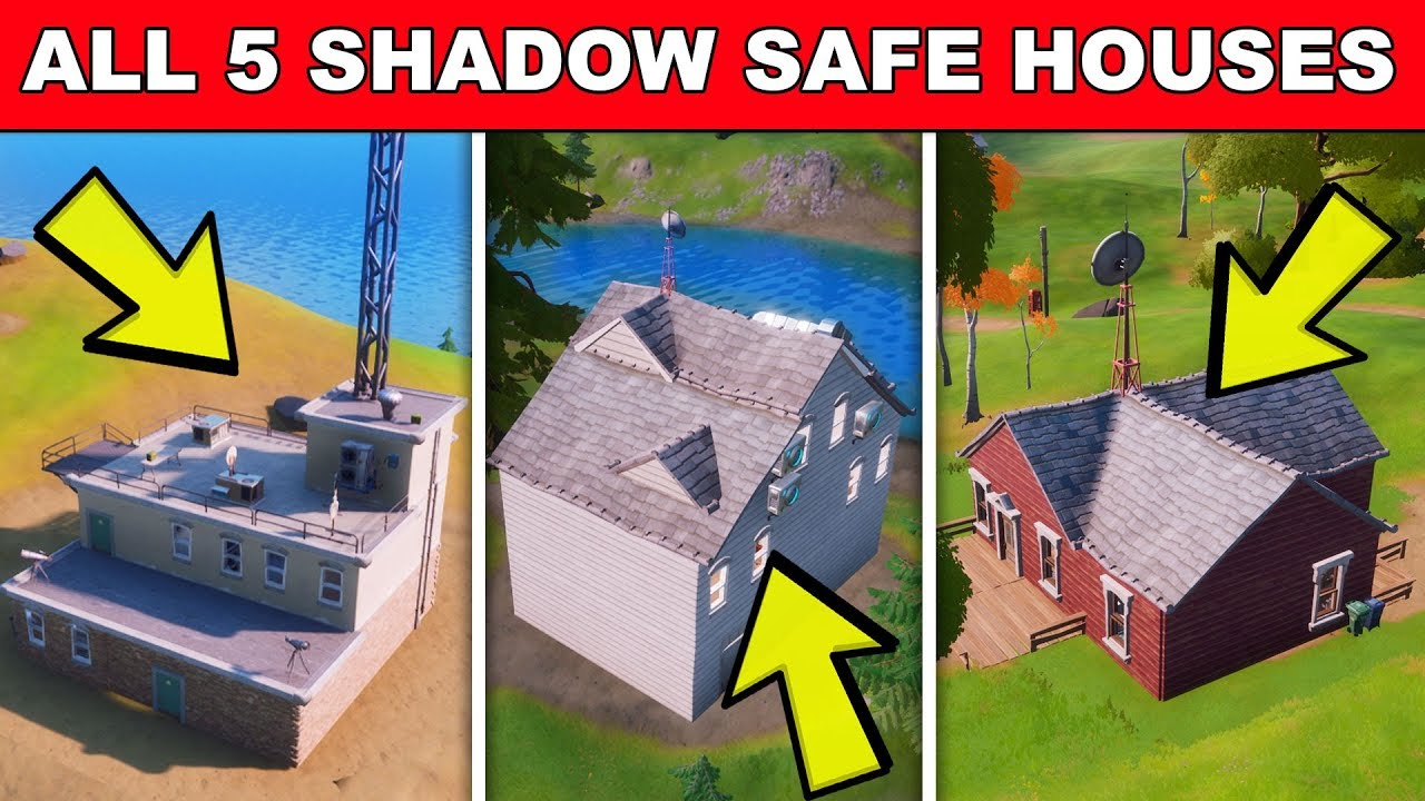 Find SHADOW Safe Houses - ALL 5 LOCATIONS Fortnite (ALPHA ...