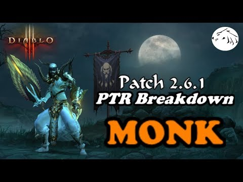 Diablo 3 Patch 2.6.1 PTR Breakdown part 1 - Monk patch notes season 12