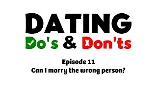Can I marry the wrong person? - Dating Do's & Don'ts E11 - Rabbi Manis Friedman