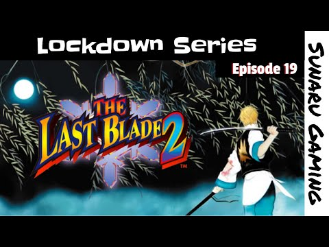 The Last Blade 2 |
