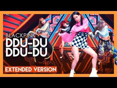 BLACKPINK - DDU-DU DDU-DU   extended version