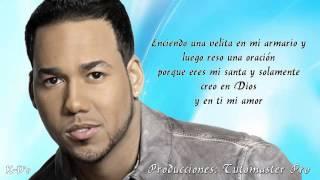 Mi Diabla - Mi Santa - Romeo Santos Ft. Tomatito (Letra Full HD)