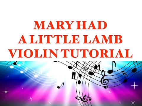 How To Play Mary Had A Little Lamb On The Violin | Simple Tutorial and Free Sheet Music