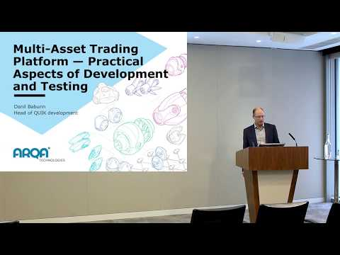 EXTENT-2017: Multi-Asset Trading Platform – Practical Aspects of Development and Testing