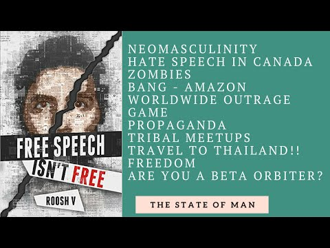 YouTube Stars - Roosh V - Free Speech Isn't Free  - Neomasculinity - Book Review