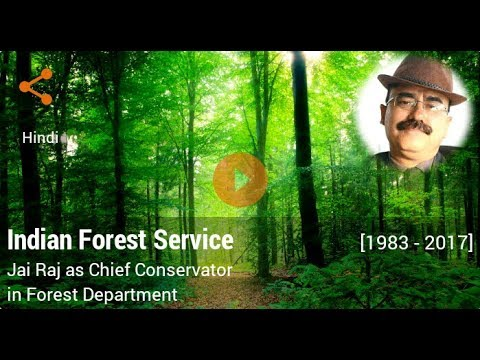 Career in Indian Forest Service