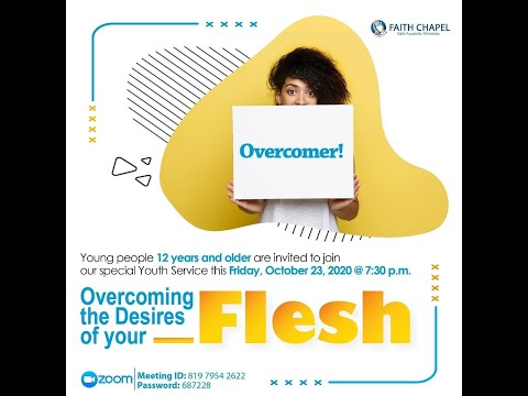 """October 23, 2020 [Youth Service] Minister Lincoln Bryan - """"Overcoming the desires of your flesh"""""""