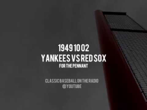 1949 10 02 Yankees vs Red Sox for the Pennant (Mel Allen) Radio Broadcast Baseball